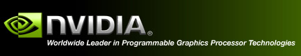 NVIDIA - Worldwide Leader in Programmable Graphics Processor Technologies